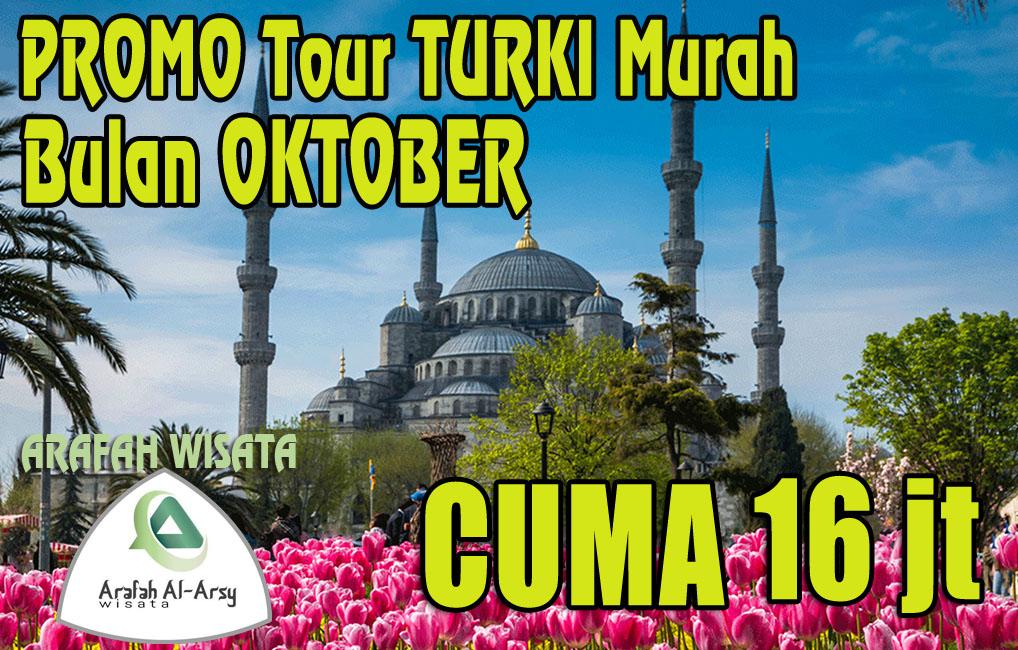 Tour Turki Oktober 2019 Harga Cuma Rp. 17 Jt Murah
