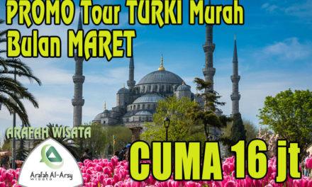 Paket Tour Turki Maret 2019 Harga Cuma Rp. 16 Jutaan Murah
