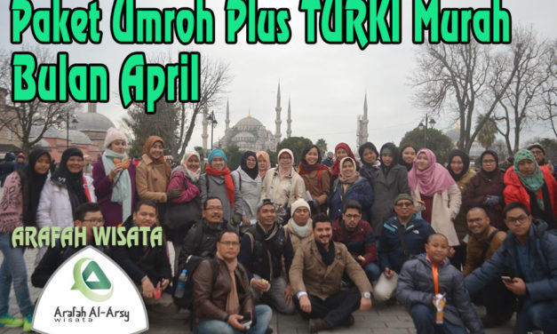 Umroh Plus Turki April 2021 Harga Cuma  Murah