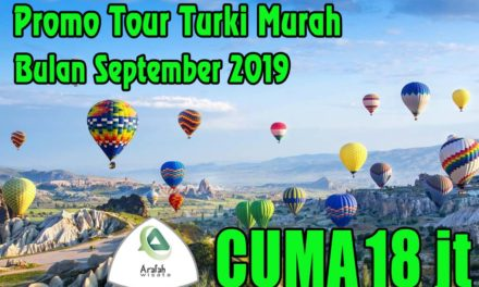 Paket Tour Turki September 2019 Cuma 17 Jutaan Murah