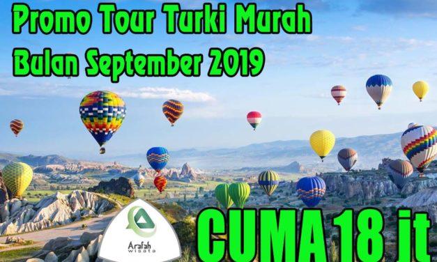 Paket Tour Turki September 2019 Cuma 17 Jutaan Murah