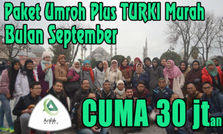Paket Umroh Plus Turki September 2019 Harga Cuma 30 Jtan