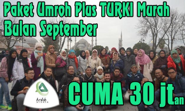 Paket Umroh Plus Turki September 2021 Harga Cuma 30 Jtan