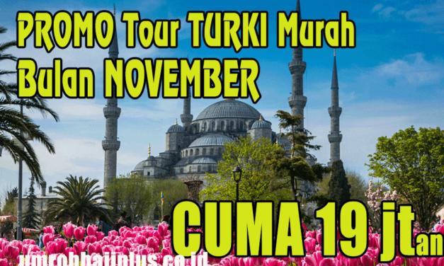 Paket Tour Turki November 2019 Murah Rp 18 Jutaan
