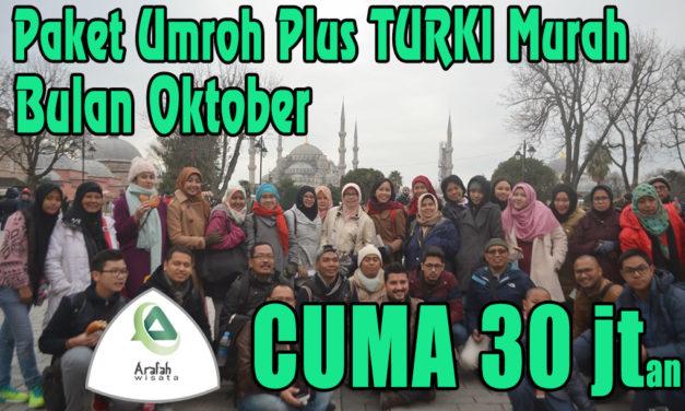 Paket Umroh Plus Turki Oktober 2021 Harga Cuma 30 Juta Murah