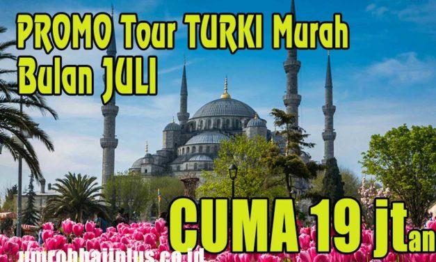 Paket Tour Turki Juli 2019 Cuma Rp 17 Jutaan