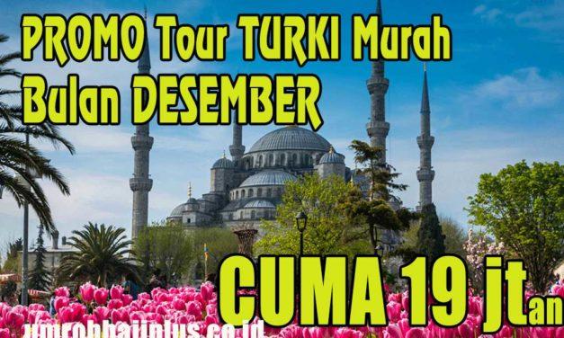 Tour Turki Desember 2019 Rp 20 Jutaan